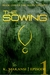 The Sowing: Episode One