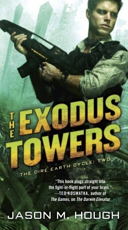 The Exodus Towers(Dire Earth Cycle 2)