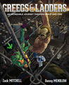 Greegs & Ladders by Zack Mitchell
