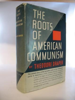 the history of american communism Communism is basically a theory based on the ownership of all property and goods by the area as a whole this type of government would obliterate a lot of the liberties that we as americans enjoy the core idea of communism has been distorted by dictators like stalin (russian ruler) and castro (cuban ruler.