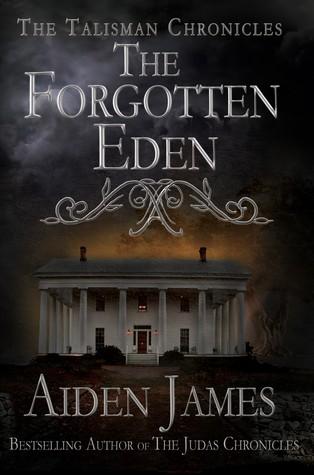 The Forgotten Eden (Talisman Chronicles #1)