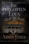 The Forgotten Eden (Talisman Chronicles #1)