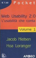 Web usability 2.0. L'usabilità che conta vol. 1