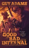 The Good the Bad ...