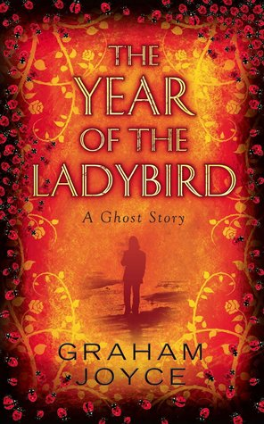 Ebook The Year of the Ladybird by Graham Joyce PDF!