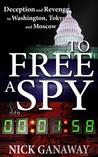 To Free a Spy