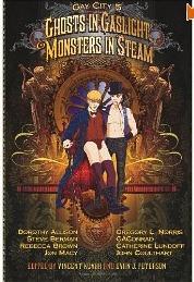 Gay City: Volume 5: Ghosts in Gaslight, Monsters in Steam