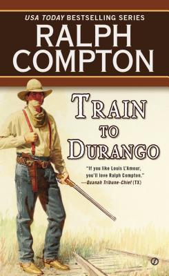 Train to Durango(Border Empire 2)