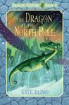 The Dragon at the North Pole by Kate Klimo