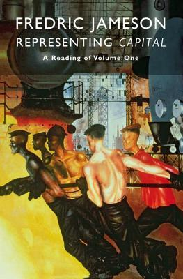 Representing Capital: A Reading of Volume One