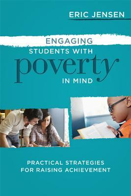 Engaging Students with Poverty in Mind: Practical Strategies for Raising Achievement EPUB