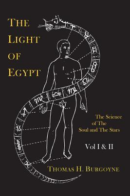 the-light-of-egypt-or-the-science-of-the-soul-and-the-stars-two-volumes-in-one