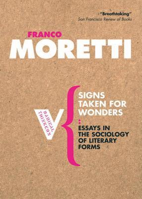 Signs Taken For Wonders: Essays on the Sociology of Literary Forms
