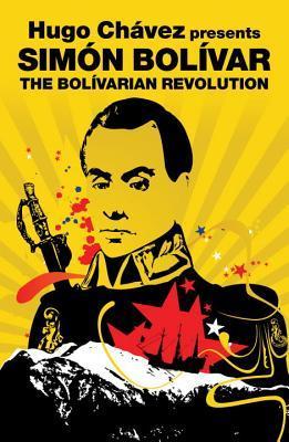 Simon Bolivar: The Bolivarian Revolution (Revolutions Series)