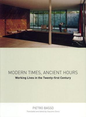 Modern Times, Ancient Hours: Working Lives in the Twenty-First Century