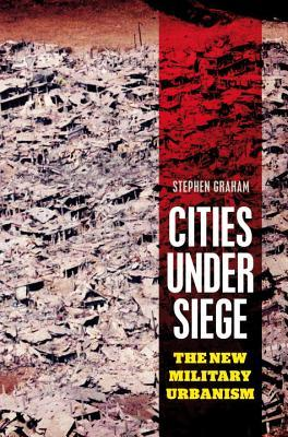 Cities Under Siege: The New Military Urbanism DJVU FB2 EPUB 978-1844673155