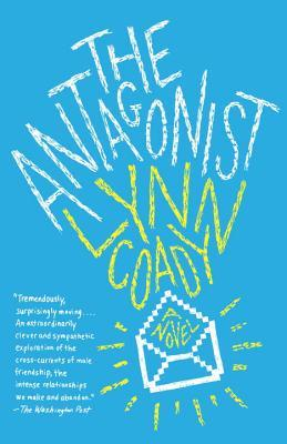 Ebook The Antagonist by Lynn Coady DOC!