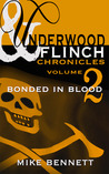 Bonded in Blood (Underwood and Flinch #2)