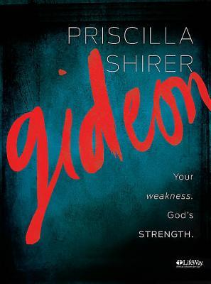 Gideon: Your weakness. Gods strength: Member Book