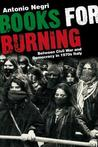 Books for Burning: Between Civil War and Democracy in 1970s Italy