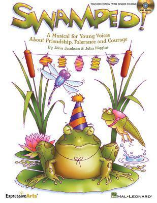 Swamped!: A Musical about Friendship, Tolerance and Change