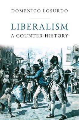 Liberalism by Domenico Losurdo
