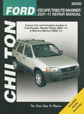 Chilton Total Car Care Ford Escape Mazda Tribute and Mercury Mariner 2001-2011