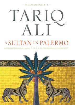 A Sultan in Palermo (Islam Quintet, #4)