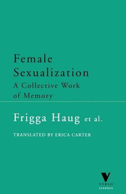 Female Sexualization: A Collective Work of Memory