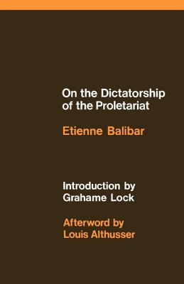 On the Dictatorship of the Proletariat