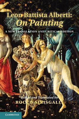 Leon Battista Alberti: On Painting: A New Translation and Critical Edition por Leon Battista Alberti, Rocco Sinisgalli