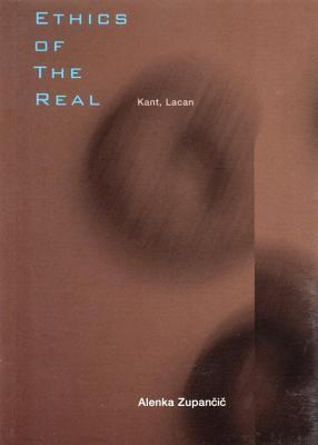 ethics of the real kant lacan by alenka zupan auml i auml  1133680