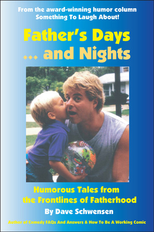 father-s-days-and-nights-humorous-tales-from-the-frontlines-of-fatherhood