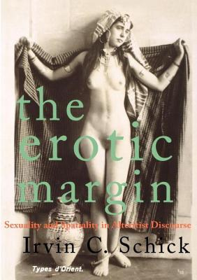 The Erotic Margin: Sexuality and Spatiality in Alterist Discourse