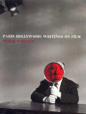 Paris Hollywood: Writings on Film