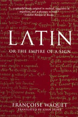 Latin: Or The Empire of the Sign
