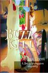 Buzzkill (Betsy Livingston / Pecan Bayou #4)