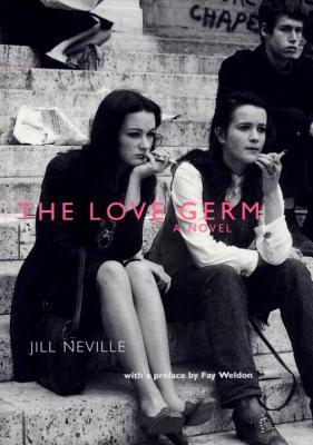 The Love Germ: A Novel FB2 EPUB 978-1859842850 por Jill Neville