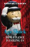 Age Shock: How Finance Is Failing Us