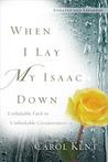 When I Lay My Isa...