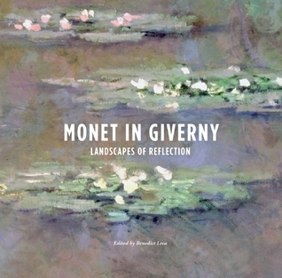 Monet in Giverney Landscapes of Reflection