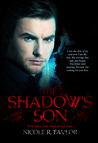 The Shadow's Son by Nicole R. Taylor