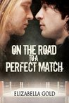 On the Road to a Perfect Match