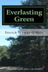 Everlasting Green: Stories of Faith, Hope, and Charity