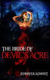 The Bride of Devil's Acre