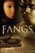 Fangs (Pack Rulez, #3)
