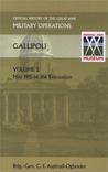 Gallipoli Vol 2. Official History of the Great War Other Thea... by C.F. Aspinall-Oglander