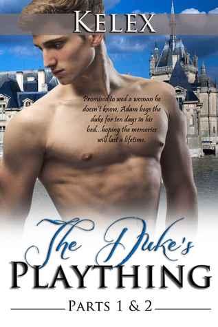 The Duke's Plaything: Book I & II
