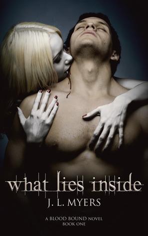 What Lies Inside (Blood Bound, #1)