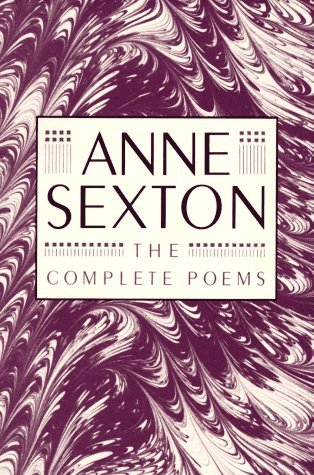 Complete Poems by Anne Sexton